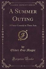 A Summer Outing af Oliver Guy Magee