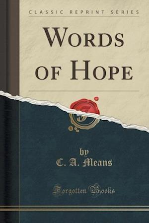 Words of Hope (Classic Reprint)