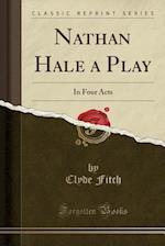 Nathan Hale a Play