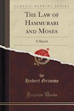 The Law of Hammurabi and Moses