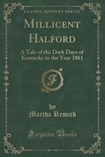 Millicent Halford af Martha Remick