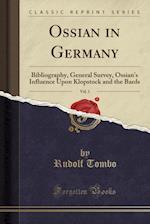 Ossian in Germany, Vol. 1