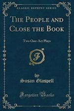 The People and Close the Book