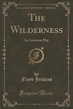 The Wilderness af Floyd Jenkins