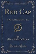 Red Cap af Mary Willard Keyes