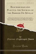 Beaumarchais and Plautus, the Sources of the Barbier de Seville