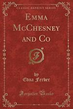 Emma McChesney and Co (Classic Reprint)