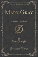 Mary Gray af Anne Knight