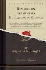 Remarks on Elementary Education in Science