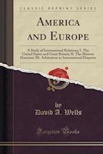 America and Europe af David a. Wells