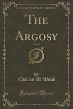 The Argosy, Vol. 44 (Classic Reprint) af Charles W. Wood