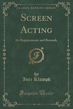 Screen Acting af Inez Klumph