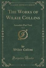 The Works of Wilkie Collins, Vol. 9