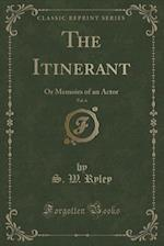 The Itinerant, Vol. 6 af S. W. Ryley