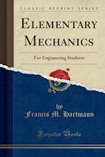 Elementary Mechanics