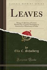 Leaves af Ella C. Scholberg