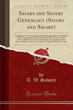 Savery and Severy Genealogy (Savory and Savary)