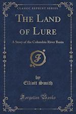 The Land of Lure af Elliott Smith
