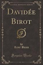 Davidée Birot (Classic Reprint)