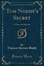 Tom Noddy's Secret