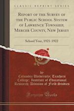 Report of the Survey of the Public School System of Lawrence Township, Mercer County, New Jersey