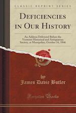 Deficiencies in Our History
