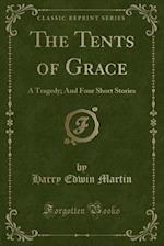 The Tents of Grace