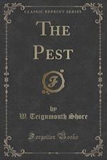 The Pest (Classic Reprint)