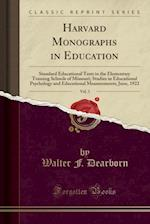 Harvard Monographs in Education, Vol. 3