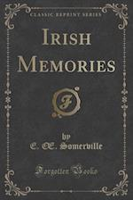 Irish Memories (Classic Reprint)
