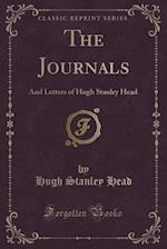 The Journals: And Letters of Hugh Stanley Head (Classic Reprint) af Hugh Stanley Head
