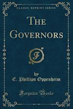 The Governors (Classic Reprint)