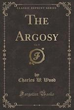 The Argosy, Vol. 57 (Classic Reprint)
