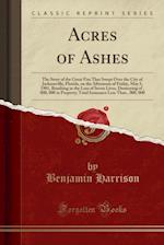 Acres of Ashes