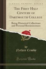 The First Half Century of Dartmouth College
