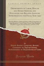 Departments of Labor, Health and Human Services, and Education, and Related Agencies Appropriations for Fiscal Year 1997, Vol. 1: Hearing Before a Sub af United States; Congress; Senate; Labor