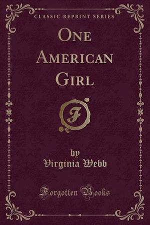 One American Girl (Classic Reprint)