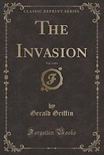 The Invasion, Vol. 3 of 4 (Classic Reprint)