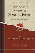 List of the Benjamin Franklin Papers