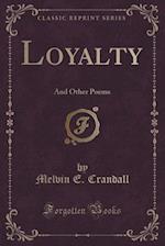 Loyalty af Melvin E. Crandall