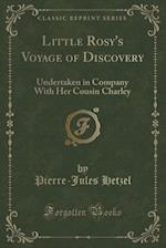 Little Rosy's Voyage of Discovery af Pierre-Jules Hetzel