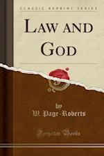 Law and God (Classic Reprint)