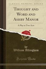 Thought and Word and Ashby Manor