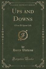 Ups and Downs af Harry Watkins