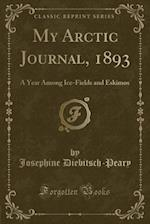 My Arctic Journal, 1893
