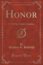 Honor af Stephen G. Bulfinch