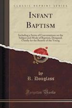 Infant Baptism af R. Douglass