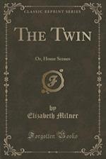 The Twin af Elizabeth Milner