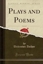 Plays and Poems, Vol. 4 of 5 (Classic Reprint)