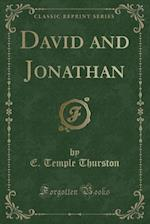 David and Jonathan (Classic Reprint)